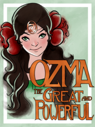 Ozma, The Great and Powerful